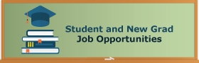 Student and New Grad Job Opportunites