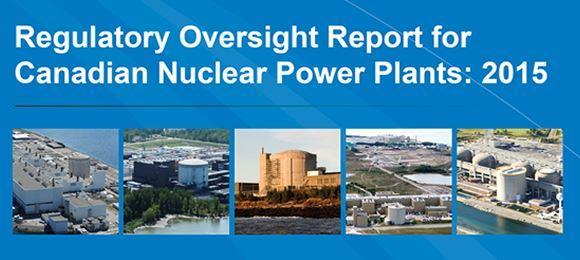 Regulatory oversight report for Canadian nuclear power plants