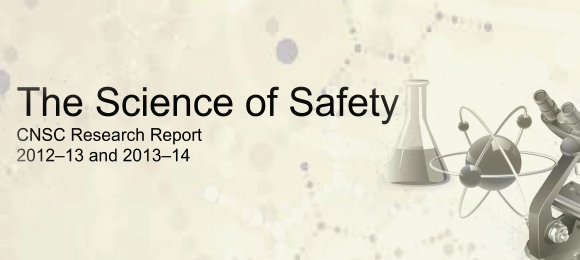 CNSC Research Report - The Science of Safety