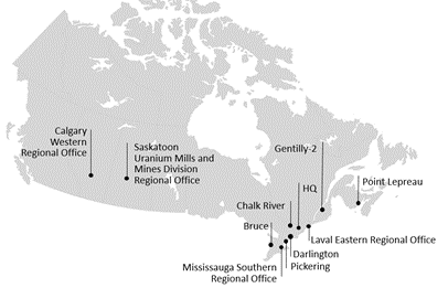 Where we work: Calgary Western Regional Office, Saskatoon Uranium Mills and Mines Division Regional Office, Bruce, Mississauga Southern Regional Office, Pickering, Darlington, Chalk River, Ottawa Headquarters, Laval Eastern Regional Office, Gentilly-2, Point Lepreau